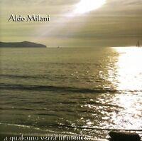 Aldo Milani - Qualcuno Verra in Mente [New CD]