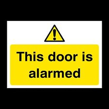 This door is Alarmed Plastic Sign or Sticker - A6, A5, A4 CCTV, Security (S54)