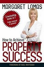 How to Achieve Property Success by Margaret Lomas (2013, Paperback)