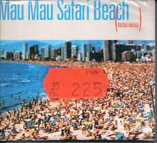 CD MAU MAU SAFARI BEACH  NUOVO SIGILLATO