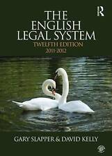 The English Legal System: 2011-2012 by Gary Slapper, David Kelly (Paperback,)