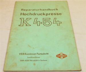 Fortschritt K454 Hochdruckpresse Werkstatthandbuch Reparaturhandbuch 1984