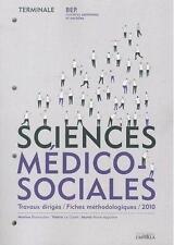 sciences médico-sociales   travaux dirigés   BEP CSS terminale   manuel de l'élè