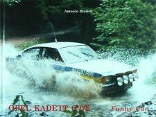 OPEL KADETT GT/E FUNNY CAR - NOUVELLE ÉDITION 2017 - LIVRE NEUF