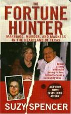 The Fortune Hunter (St. Martin's True Crime Library), Spencer, Suzy, Excellent B