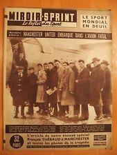 Miroir Sprint N° 610 du 10/2/1958-Manchester United embarque dans l'avion fatal