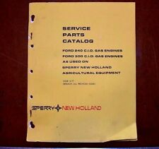 Sperry New Holland Service Parts Book Catalog Ford 240/300 CID Gas Engines 1977