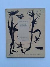 """Henri MICHAUX """" Liberté d'action """" E.O.NUM. Fontaine/ Age d' Or 1945"""