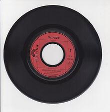 "SLADE Vinyl 45 tours SP 7"" LOOK WOT YOU DUN -CANDIDATE -POLYDOR 2058195 F Réduit"
