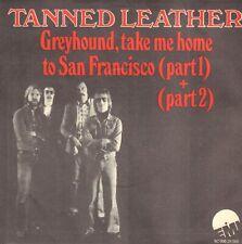 TANNED LEATHER – Greyhound (1976 PROG. ROCK VINYL SINGLE 7' HOLLAND)