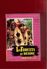 LA FORESTA SI REDIME - PADRE SILVIO SERRA. ED. PAOLINE 1954