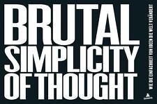 Brutal Simplicity of Thought: Wie die Einfachheit von Ideen die Welt verändert