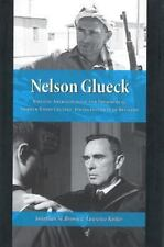 Nelson Glueck: Biblical Archaeologist +President of Hebrew Union College New