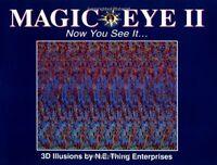 Magic Eye II: Now You See it by Magic Eye Inc.