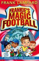 Frankie's New York Adventure: Book 9 (Frankie's Magic Football),Frank Lampard