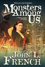Monsters Among Us: A Bianca Jones Collection by French, John L. -Paperback