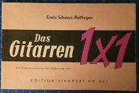 Erwin Schwarz Reiflingen Das Gitarren 1x1 Edition Sikorski Nr.261 H-17941