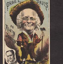 Chas L Davis als ALVIN JOSLIN Theater Schauspiel Bauer Werbung Trade Card