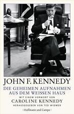 Buch John F. Kennedy Die geheimen Aufnahmen aus dem weissen Haus