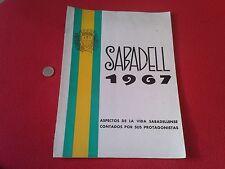 INTERESANTE Y ESCASO LIBRO GUIA SABADELL 1967 ASPECTOS DE LA VIDA SABADELLENSE