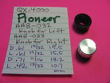 PIONEER AAB-032 L AAB-033 R KNOB SPLIT TONE QX-4000 QUAD STEREO RECEIVER