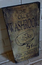 OLDE WASHROOM PURE HOMEMADE LYE SOAP Primitive Style Bathroom Laundry Decor Sign