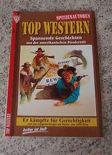 TOP WESTERN Roman Heft Nr. 2 Er kämpfte für Gerechtigkeit