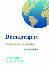 NEW Demography: The Science of Population by Jay Weinstein