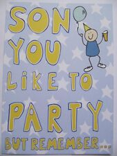 Super You Do Like To Party Son But Remember. Funny Birthday Greeting Card