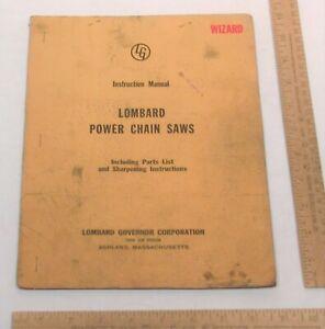 Instruction Manual - WIZARD - LOMBARD POWER CHAIN SAWS - LOMBARD WOODLOT WIZARD