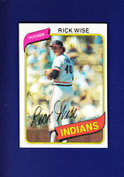 Rick Wise 1980 TOPPS Baseball #725 (NM+) Cleveland Indians