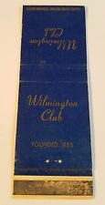 Rare Matchbook Cover - THE WILMINGTON CLUB