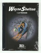 BD prix réduit Wayne Shelton La trahison Dupuis