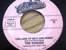 """THE VOGUES - THE LAND OF MILK AND HONEY / TRUE LOVERS   7"""" VINYL"""