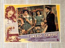 T'AMERò SEMPRE fotobusta poster Alida Valli Gino Cervi Camerini Negozio U6