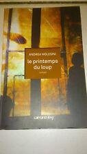 Andrea Molesini - Le Printemps du loup
