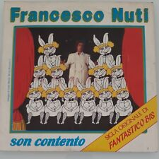 FRANCESCO NUTI - SON CONTENTO 45 GIRI