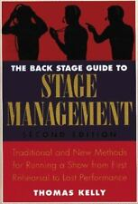 The Back Stage Guide to Stage Management, 3rd Edition: Traditional and New Meth