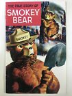 The True Story of Smokey the Bear 1969 FN Includes Shoshone Fire Forest Label