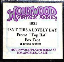 """HOLLYWOOD Vintage ISN'T THIS A LOVELY DAY From """"Top Hat"""" 4051 Player Piano Roll"""
