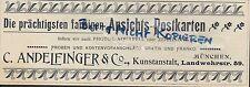 MÜNCHEN, Werbung 1900, C. Andelfinger & Co. Kunst-Anstalt Ansichts-Post-Karten