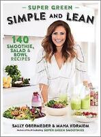 Super Green Simple and Lean by Maha Koraiem, Sally Obermeder (Paperback, 2017)