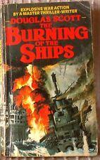 THE BURNING OF THE SHIPS, Douglas Scott, UK pb 1981 (9780006162384)