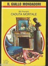 GIALLO MONDADORI 2016 - BILL PRONZINI-CADUTA MORTALE-20 / 9 / 1987
