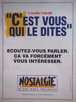 PUBLICITÉ 1993 RADIO NOSTALGIE C'EST POUR TOUJOURS - ADVERTISING