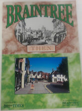 Braintree Then and Now Published by Braintree and Witham Times