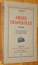Fagus FRERE TRANQUILLE suivi de... 1922 poème poésie Georges Faillet