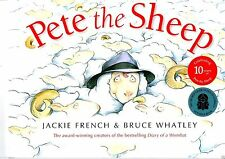 Jackie French  PETE THE SHEEP  illustr.Bruce Whatley 10th Anniversary Ed.NEW PB