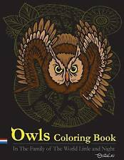 Owls Coloring Book : In The Family of The World Little and Night: This Owls Colo
