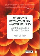 Existential Psychotherapy and Counselling Contributions to a Pl... 9781446201312